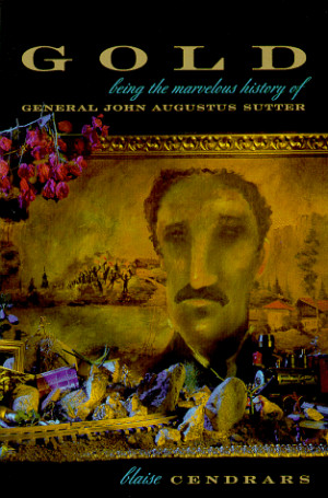 """... Marvellous History of General John Augustus Sutter"""" as Want to Read"""
