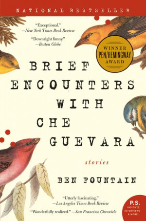 brief-encounters-with-che-guevara-stories-p-s-by-ben-fountain