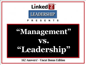 Management vs. Leadership - Linked 2 Leadership
