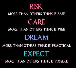 Are you willing to take a risk?