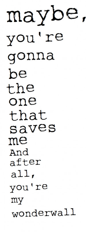 quotes lyrics oasis wonderwall