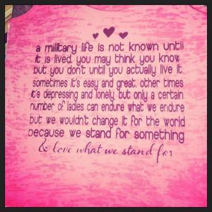 Milso quote. Military wife, girlfriend, fiancée. Army usmc navy uscg ...