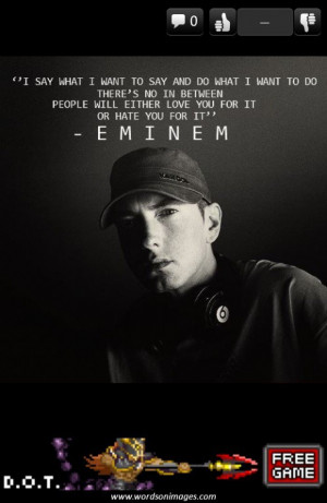 Famous quotes by eminem