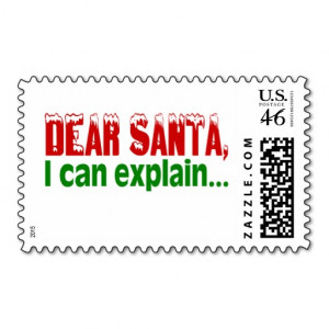 Dear Santa, I Can Explain & Other Dear Santa Quotes and Excuses