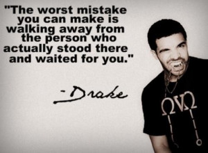 Drake quotes and sayings life deep mistakes