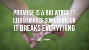 Back > Quotes For > Keeping Promises Quotes