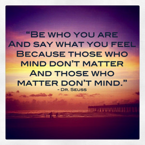 Those Who Mind Don't Matter And Those Who Matter Don't Mind ...