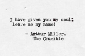 quotes the crucible arthur miller