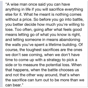If you're not willing to sacrifice everything, you've already lost...