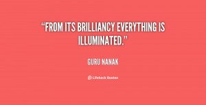 """From its brilliancy everything is illuminated."""""""