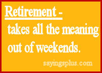 ... quote 8 retirement funny sayings retirement retirement funny sayings