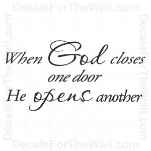 ... God-Closes-One-Door-He-Opens-Another-Wall-Decal-Vinyl-Sticker-Quote
