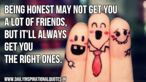 May Not Get You A Lot of Friends,But It'll Always Get You The right ...