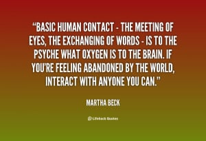 You can't meditate on walking or certain human habits. You concentrate ...