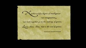 Mozart love is the soul of genius