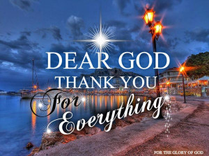 Thank God For Everything~