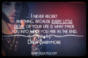 Never Regret Anything In Life