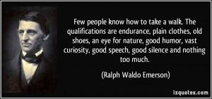 humor nature endurance people speech curiosity silence inspiration