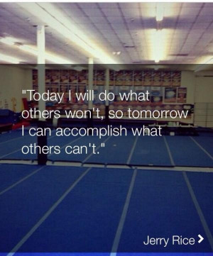 Cheerleading quotes, inspiring, motivational, sayings, jerry rice
