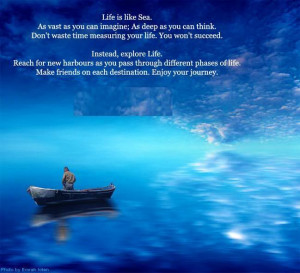 Life Is Like Sea