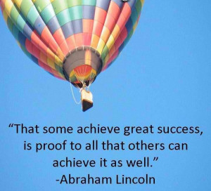 Achievement Quote by Abraham Lincoln Some Achieve Great Success