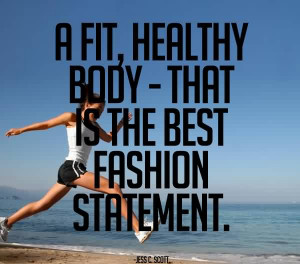 Inspirational Body Quote Jess C. Scott - Fit, Healthy Body that is the ...