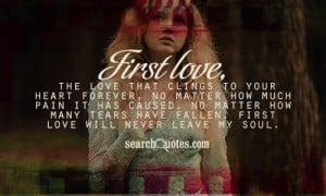 First Love The That Clings...