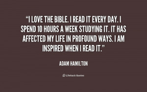 quote-Adam-Hamilton-i-love-the-bible-i-read-it-248716.png