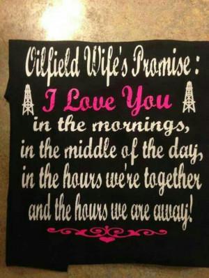 Oilfield wife's promise.