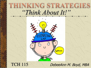 THINKING STRATEGIES: Meta-Cognition, Lateral, Parallel, Critical ...
