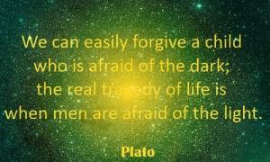 Plato, quotes, sayings, afraid, men, light, famous