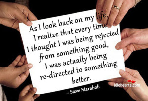... Being Rejected from Something Good, I Was Actually Being Re-Directed