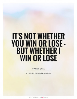 Sports Quotes Winning Quotes Losing Quotes Competitive Quotes Sandy ...