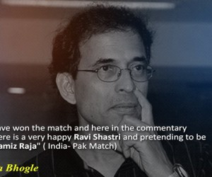 Quotes That Prove Harsha Bhogle Is The King Of Cricket Commentary