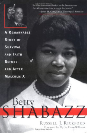 Betty Shabazz: A Remarkable Story of Survival and Faith Before and ...