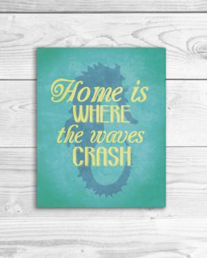 ... Art Print, Beach Quote Poster, Ocean Sign, Beach House Decor 8 x 10