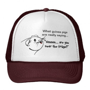Guinea Pig Sayings Trucker Hat