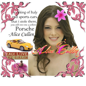 Alice Cullen Porsche Quote