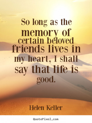 Quotes About Friendship By Helen Keller