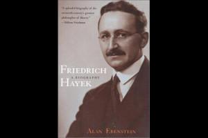 Of Friedrich von Hayek