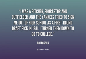 File Name : quote-Bo-Jackson-i-was-a-pitcher-shortstop-and-outfielder ...