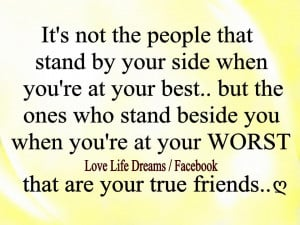 It's not the people that stand by your side...