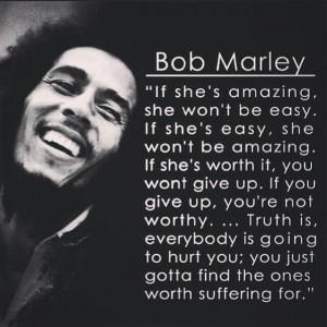 Wise man Bob Marley says it all