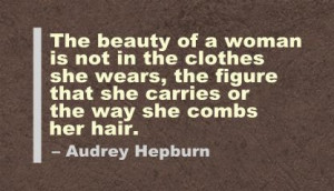 ... figure that she carries of the way she combs her hair ~ Beauty Quote