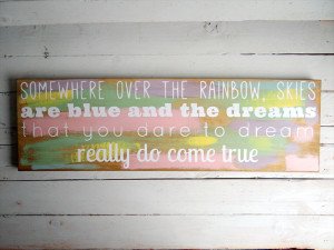 Somewhere over the rainbow quote timber/ wooden baby/ girl sign
