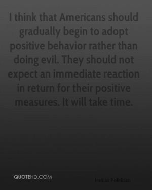... immediate reaction in return for their positive measures. It will take