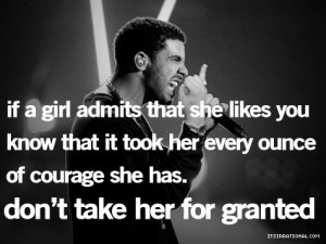 that she likes you know that it took every ounce of courage she has ...