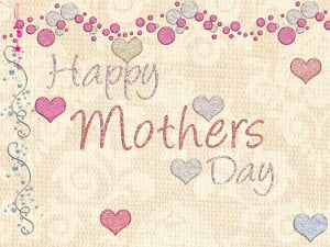 Happy Mothers Day - Mother Quote