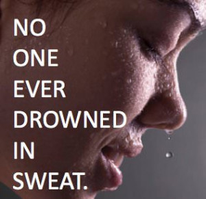 Runner Things #827: No one ever drowned in sweat.