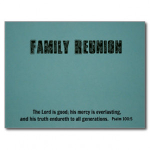 Family Reunion, Psalm 100:5 The Lord is... Postcard